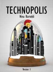 Technopolis, roman de Nina Bartoldi